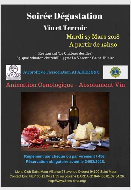 Le 27 Mars, le Lions Club Saint-Maur Alliance organise une soirée dégustation — OENOLOGIE dont tous les bénéfices seront reversés à APAISER S&C.